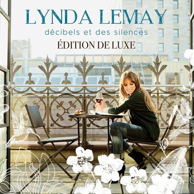 Lynda Lemay - Décibesl et des silences